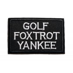 """Patch """"Golf Foxtrot Yankee""""..."""